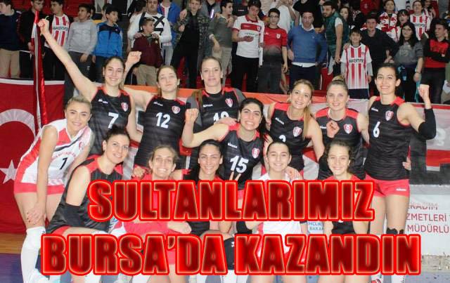Sultanlarımız Bursa'da kazandı 3-1