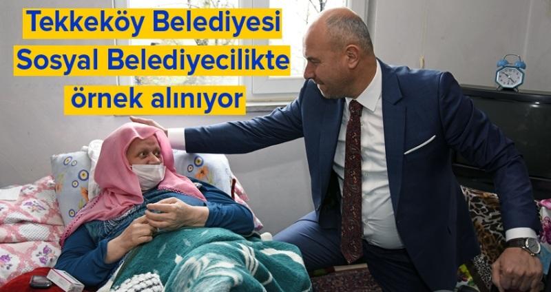 Tekkeköy Belediyesi her zaman her durumda vatandaşlarının yanında
