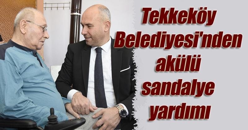 Tekkeköy Belediyesi Sosyal Belediyecilikte örnek gösteriliyor