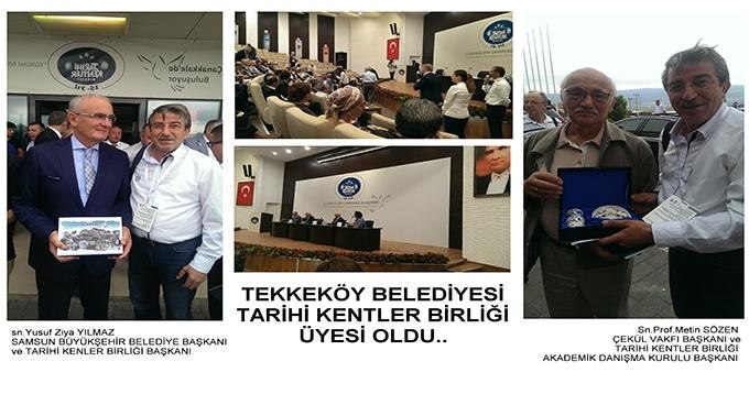 Tekkeköy Belediyesi Tarihi Kentler Birliği üyesi oldu