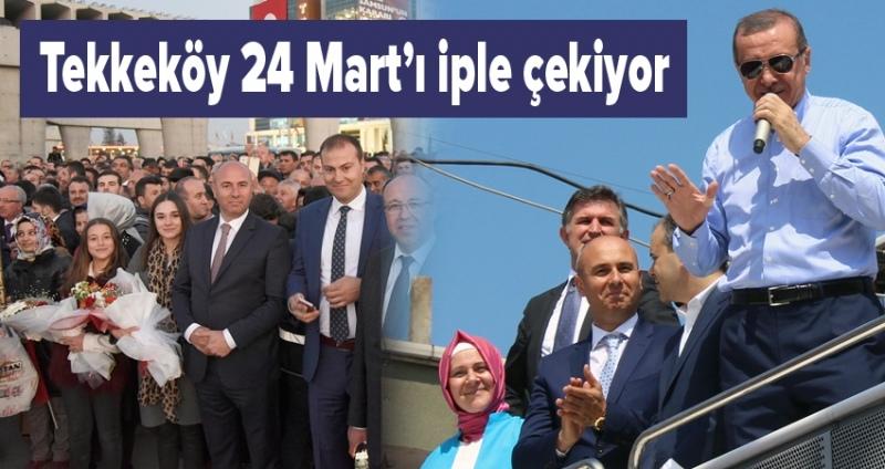 Tekkeköy Cumhurbaşkanı'nı karşılamaya hazırlanıyor