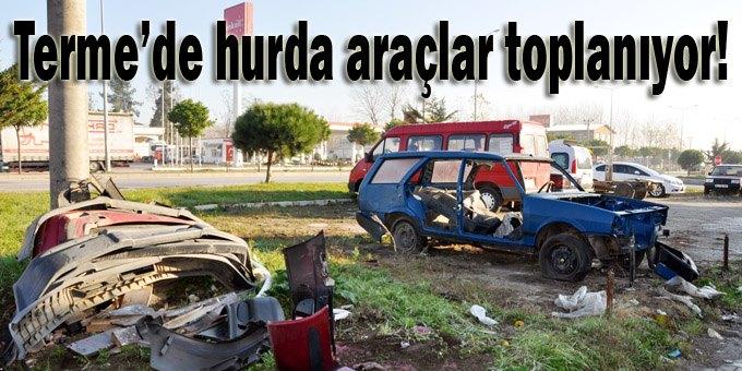 Terme Belediyesi'nden hurda araç temizliği