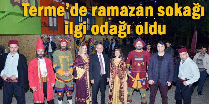 Terme'de Ramazan sokağı kuruldu