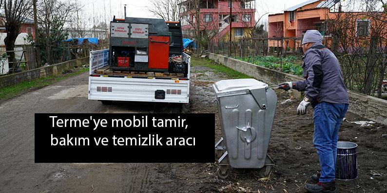 Terme'ye mobil tamir, bakım ve temizlik aracı