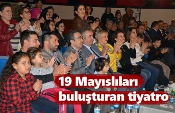19 Mayıslıları buluşturan tiyatro