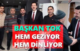 Başkan Erdoğan Tok mahalle mahalle geziyor