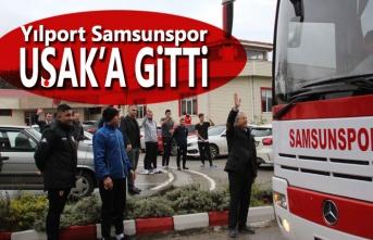 Yılport Samsunspor 3 puan için Uşak'a gitti