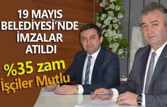 19 Mayıs Belediyesi ile Hizmet-İş Sendikası arasında toplu iş sözleşmesi