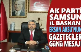 Başkan Aksu'dan 10 Ocak Çalışan Gazeteciler Günü mesajı