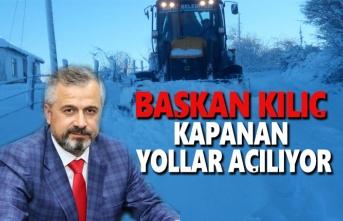 Başkan Kılıç: Kar Nedeniyle Kapanan Yollar Açılıyor
