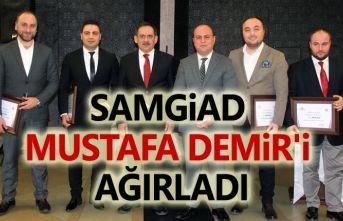 SAMGİAD Mustafa Demir'i ağırladı