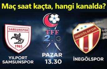 Samsunspor İnegölspor maçı saat kaçta, hangi kanalda?