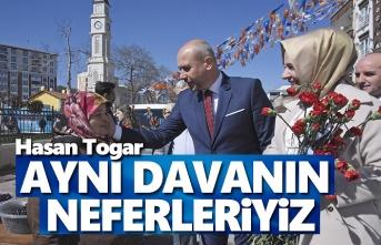 Başkan Togar, Aynı Davanın Neferleriyiz