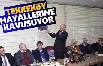 Başkan Togar, Tekkeköy Hayallerine Kavuşuyor