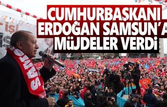 Cumhurbaşkanı Erdoğan Samsun'a müjdeler Verdi