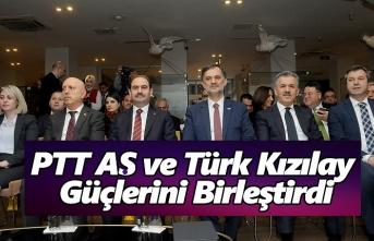 PTT AŞ ve Türk Kızılay Güçlerini Birleştirdi