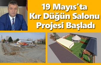 19 Mayıs'ta Kır Düğün Salonu Projesi Başladı