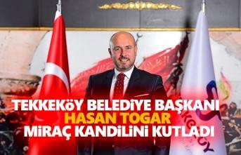 Başkan Togar, Miraç Kandilini Kutladı