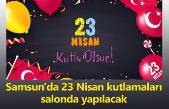 Samsun'da 23 Nisan kutlamaları nerede yapılacak? İşte program detayları