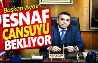 Başkan Aydın, Esnaf Cansuyu bekliyor