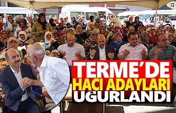 Terme'de hacı adayları dualarla uğurlandı