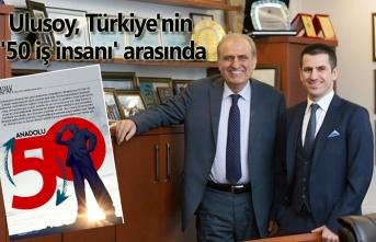 Ulusoy, Türkiye'nin '50 iş insanı' arasında