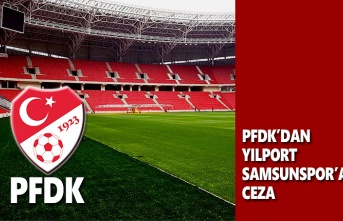 PFDK'dan Yılport Samsunspor'a Ceza