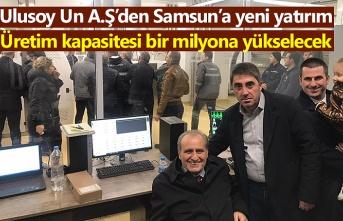 Ulusoy Un'dan Samsun'a yeni yatırım