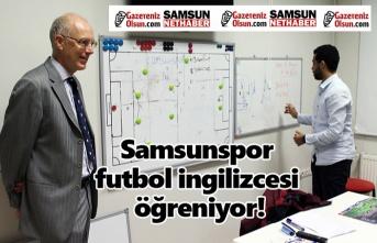 Samsunspor futbol ingilizcesi öğreniyor!