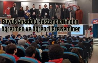 Büyük Anadolu Hastaneleri'nden öğretmen ve öğrencilere seminer