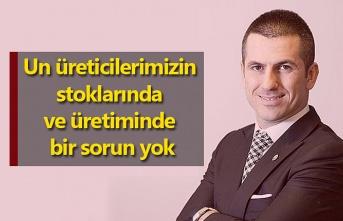 Eren Günhan Ulusoy: Un üreticilerimizin stoklarında ve üretiminde bir sorun yok