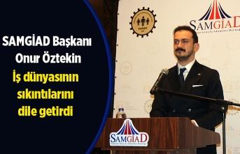 Başkan Öztekin: Kalkınma paketi umut oldu ama bankalar...!
