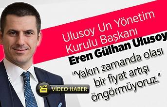 Ulusoy: Pandemi, Türkiye'de una olan talebi artırdı