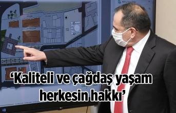 Başkan Demir: Kaliteli ve çağdaş yaşam herkesin hakkı