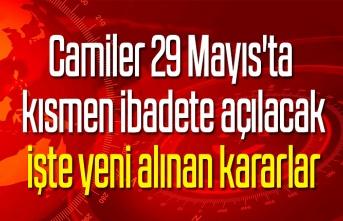 Camiler 29 Mayıs'ta kısmen ibadete açılacak, işte yeni alınan kararlar