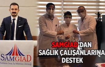 SAMGİAD'dan sağlık çalışanlarına destek