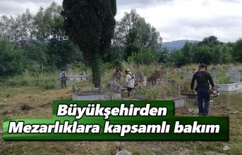 Büyükşehirden mezarlıklara kapsamlı bakım
