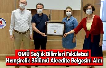 OMÜ Sağlık Bilimleri Fakületesi Hemşirelik Bölümü Akredite Belgesini Aldı