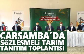 Çarşamba'da Sözleşmeli Tarım Tanıtım Toplantısı