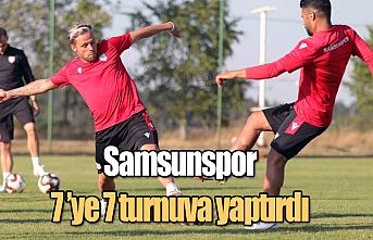 Samsunspor 7'ye 7 turnuva yaptı
