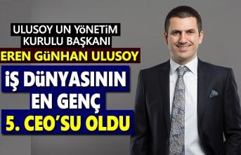 Eren Günhan Ulusoy, İş Dünyasının en genç 5.CEO'su oldu