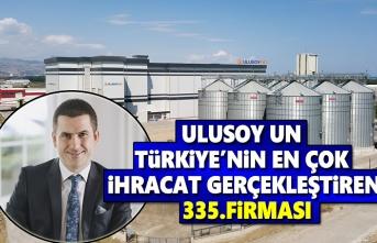 Ulusoy Un Türkiye'nin en çok ihracat gerçekleştiren 335.Firması