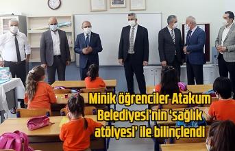 Atakum Belediyesi'nden minik öğrencilere özel 'sağlık atölyesi'