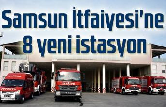 Samsun'un 8 noktasına yeni itfaiye istasyonları kuruluyor