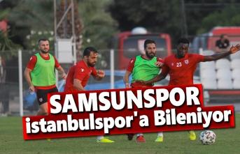 Samsunspor, İstanbulspor'a Bileniyor