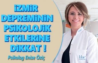 İzmir depreminin psikolojik etkilerine dikkat!