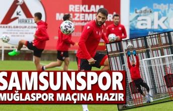 Samsunspor, Muğlaspor Maçına Hazır