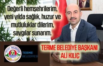 Başkan Ali Kılıç'tan yeni yıl mesajı
