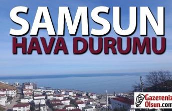 Samsun Hava Durumu, 24 Aralık Perşembe Samsun'da hava nasıl!