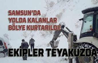 Samsun'da kar teyakkuzu, yolda kalan araçlar böyle kurtarıldı!